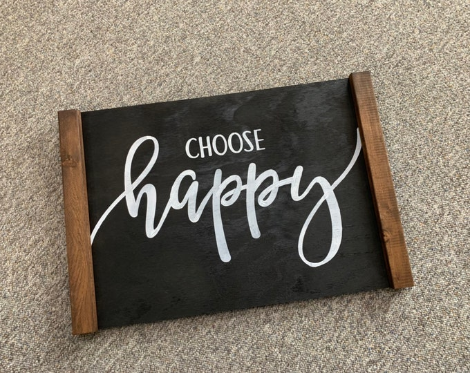 Choose Happy Farmhouse Decor Distressed Wood Sign Inspirational Handmade Sign Stained Walnut Fixer Upper Farmhouse Sign