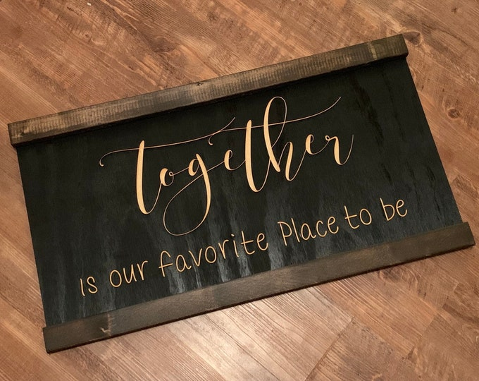 Together Is Our Favorite Place To Be Laser Cut Wood 3D Farmhouse Decor Framed Handmade Rustic Wood Sign Fixer Upper Style
