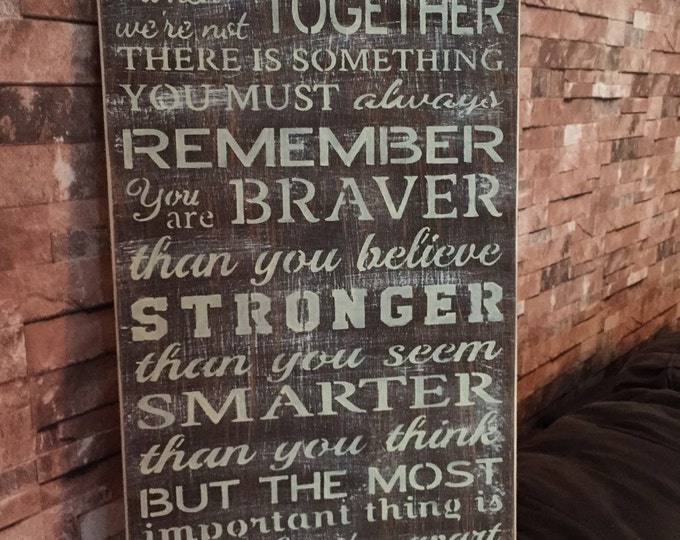 Always Remember You Are Braver Stronger Smarter Winnie The Pooh Rustic Distressed Wood Sign