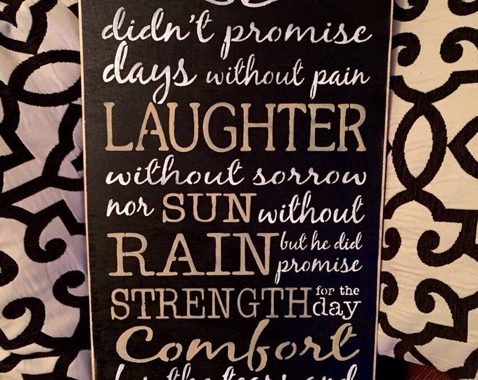 God Didn't Promise Days Without Pain Black And Tan Wood Sign