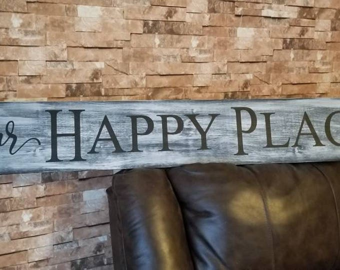 Our Happy Place Long Rustic Chic Fixer Upper Style Wood Sign