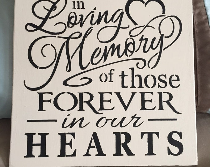 Distressed Heaven In Loving Memory Of Those Forever In Our Hearts 12x12