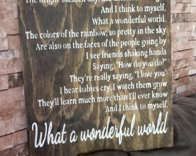 What A Wonderful World Song Lyric Farmhouse Decor Distressed Wood Sign Inspirational Handmade Sign Stained Walnut Fixer Upper Farmhouse Sign