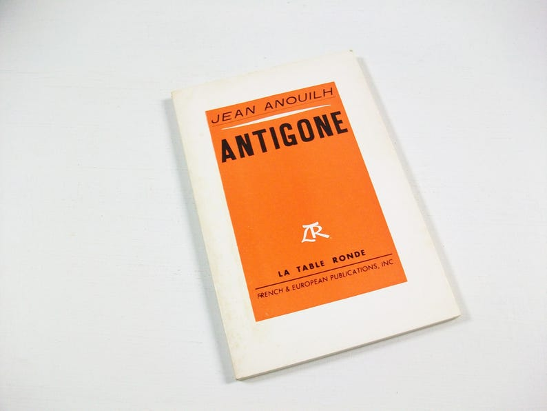 Antigone French Book Jean Anouilh French Language Play Vintage Antigone Book French Book French Fiction French Literature