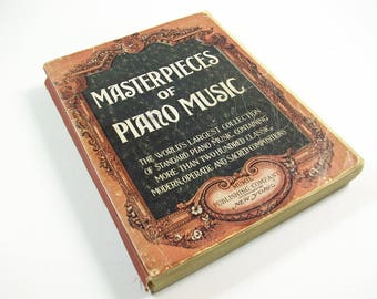 Masterpieces of Piano Music Book, Vintage Sheet Music Notes, Modern Classical Standard Operatic Songs, Piano Compositions, Albert Weir 1922