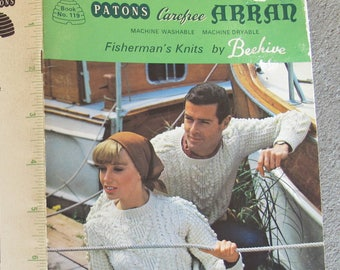 Patons Carefree Arran Fisherman's Knits by Beehive / Patons Book No. 119 / Aran knitting patterns