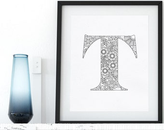 Printable Coloring Alphabet Letter T Floral Coloring Page Instant Download Coloring Pages Wall Art Printable Adult Coloring Art Therapy Zen