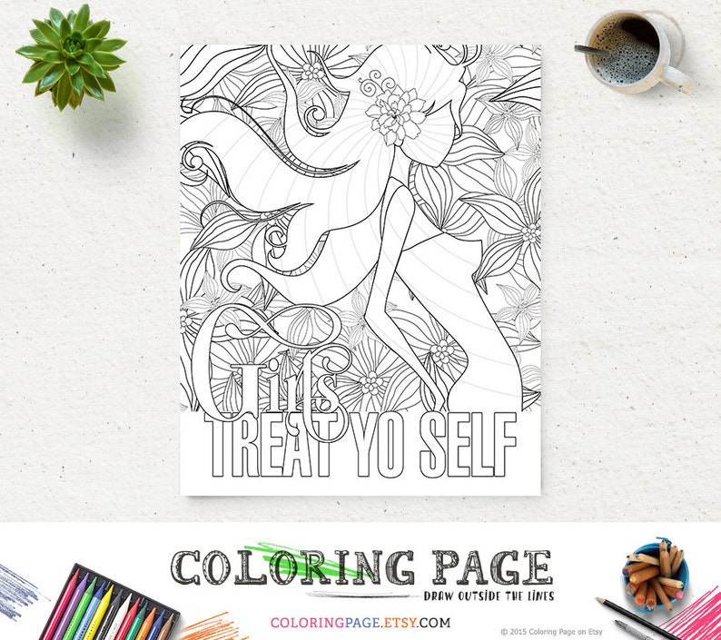 Girls Treat Yo Self Coloring Page Printable Quote Instant | Etsy