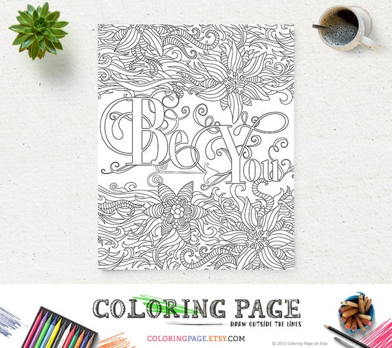 Be You Printable Coloring Page Printable Quote Instant Etsy