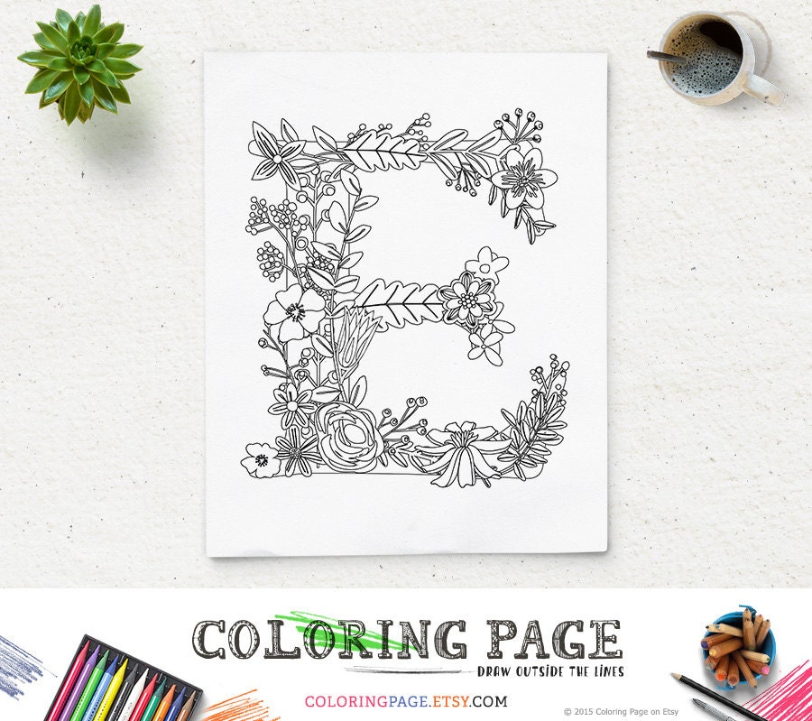 Floral Alphabet Printable Coloring Page Letter E Instant