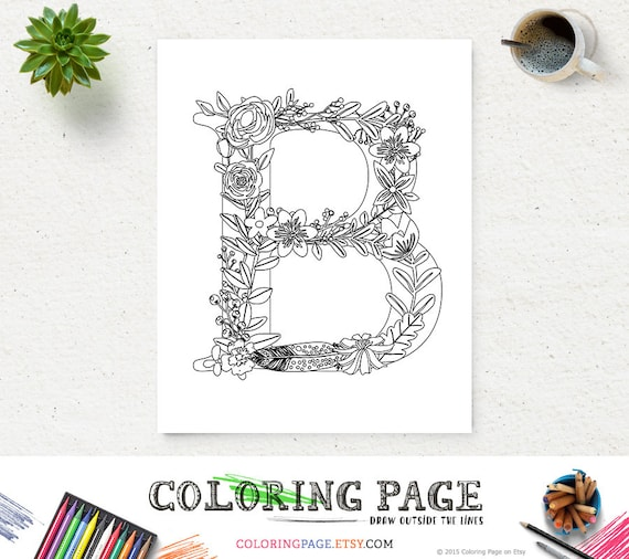 Floral Alphabet Printable Coloring Page Letter B Instant Etsy
