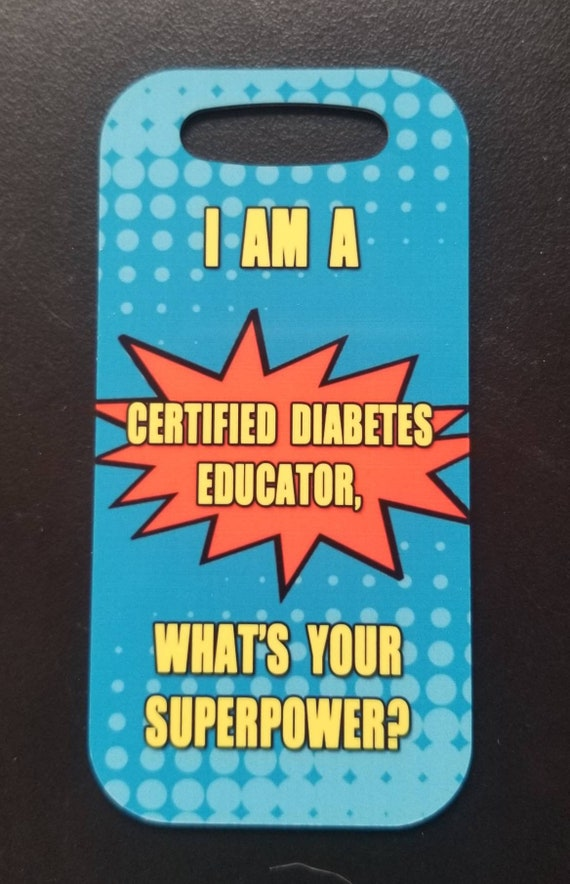 Je suis une éducatrice en diabète, ce qui est votre superpuissance sac étiquette bagage tag diabète cadeau