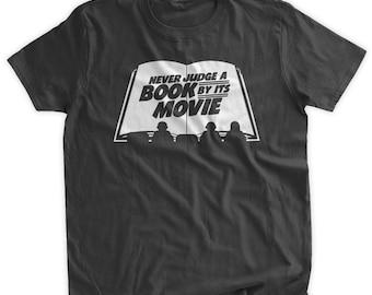 2efd3b5f Never Judge A Book By Its Movie T-shirt Movie Buff Book Reader Geek T-shirt  Geeky Nerd School Family Mens Ladies Womens Youth Kids T-shirt