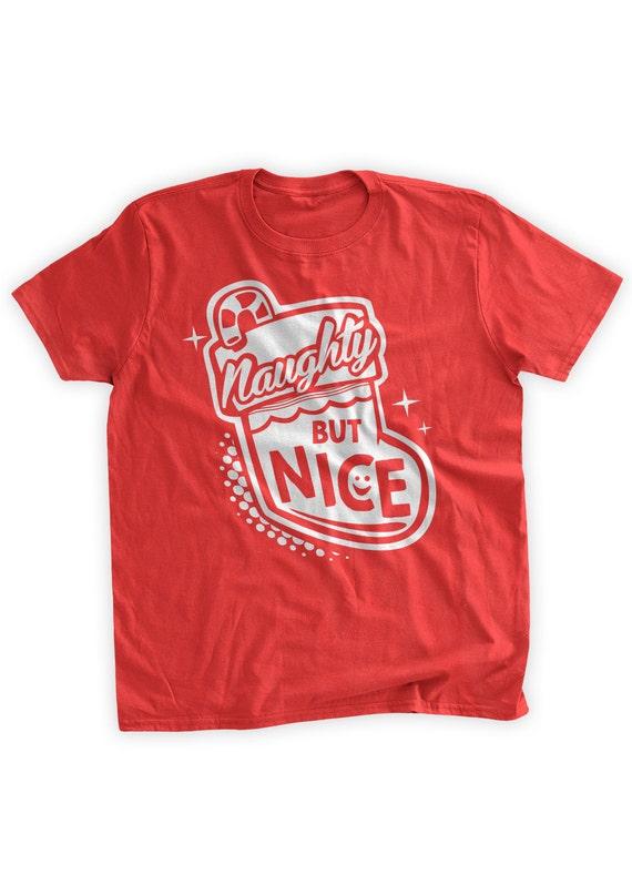 e8c78c73138 Naughty But Nice T-Shirt Funny Christmas T-Shirt Christmas