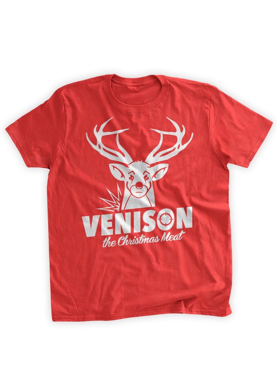 2de4178d3 Venison The Christmas Meat T-Shirt Christmas Shirt Funny   Etsy