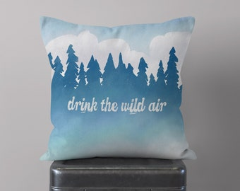 Drink the Wild Air Throw Pillow, Quote Pillow Cover, Ralph Waldo Emerson, Trees, Poetry, Wanderlust, Earth, Modern, Couch Cushion, Nature