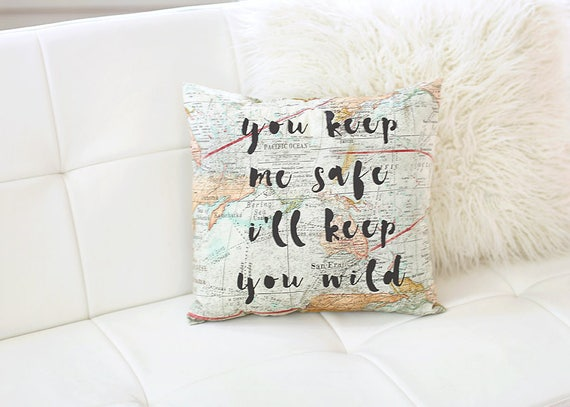 envelope pillow tutorial diy inspired.htm quote pillow you keep me safe i ll keep you wild world map etsy  quote pillow you keep me safe i ll keep