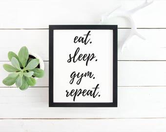 Eat Sleep Gym Repeat Print Gym Print Workout Printable Gym Decor Fitness Printable Motivational Print Gift for Trainer Typography Print