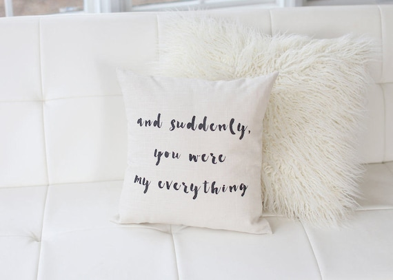 You Were My Everything Pillow Love Quote Pillow Nursery Etsy