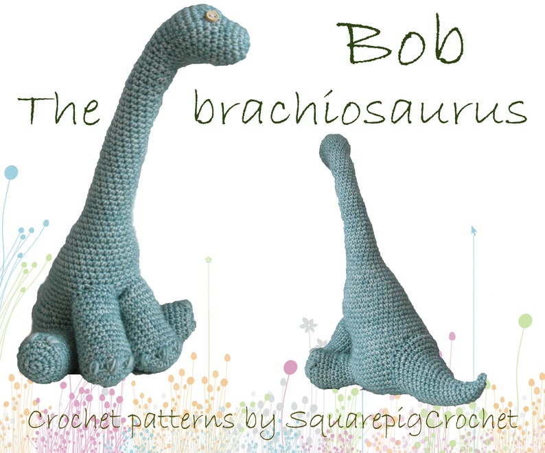 Dinosaur crochet pattern Bob the Brachiosaurus image 0