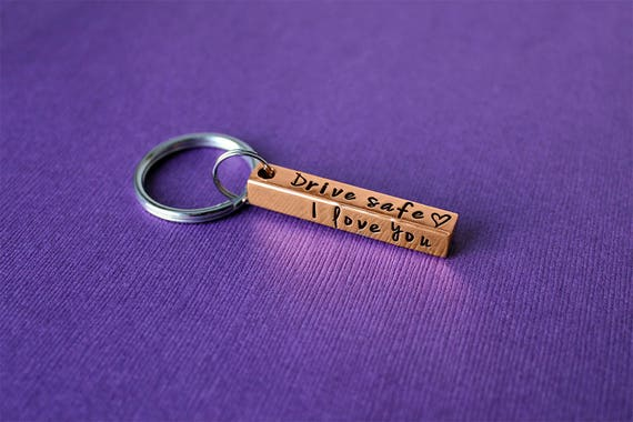 Drive Safe Keychain - Personalized 4 Sided Copper Bar Keychain - New Driver  Gift - Sweet 16 Gift - Drive Safe Gift - 16th Birthday Gift