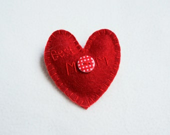 Heart ornament felt, best Mom embroidered, red, handmade, Mother's day, Birthday gift, home decor