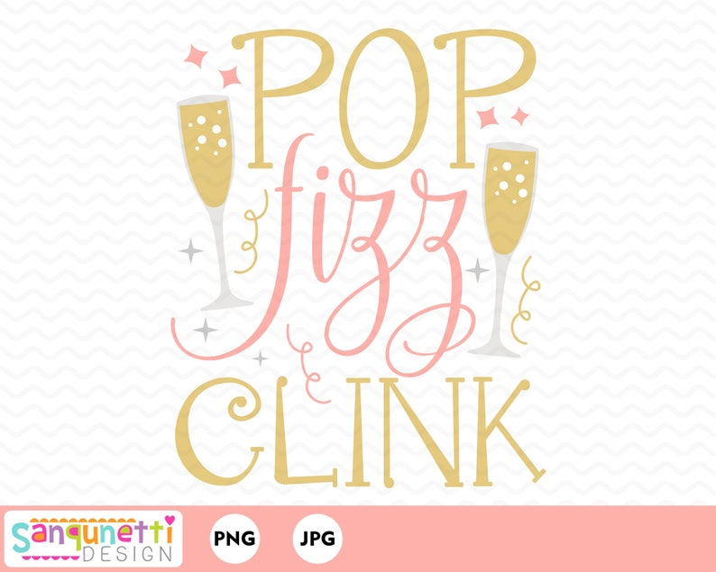New Years Pop Fizz Clink Clipart cocktail celebration clip art