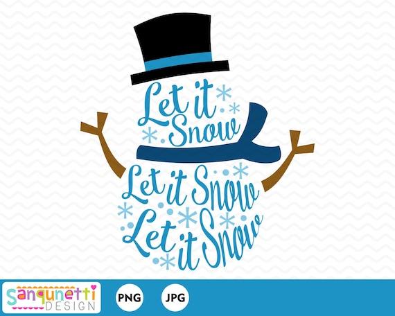 Let it Snow Snowman Catching Snowflakes Design Digital Clipart Instant Download SVG File