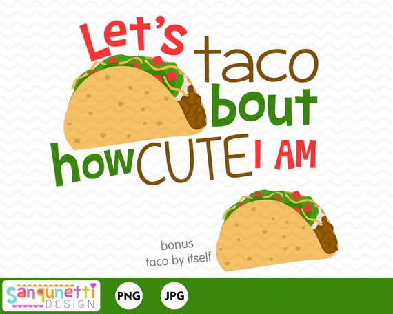 Taco Clipart Food Clipart Cute Clipart Mexican Clipart Etsy