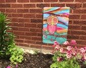 Garden Flag *Original Artwork - Owl Bliss*  COLORFUL!