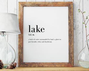 Lake Definition Print | Housewarming Gift | Wall Art Print | Wall Art | Minimal Print | Home | Modern Print | Type Poster | INSTANT DOWNLOAD