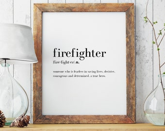 Firefighter Definition Print | Minimal Print | Firefighter Print | Modern Print | Firefighter Gift | Type Poster | INSTANT DOWNLOAD