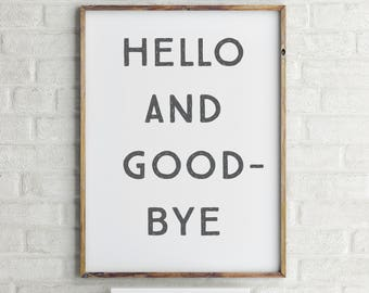 Hello and Goodbye Wall Art Printable   Please Art   Ready to Frame   Printable Art   Type Poster   Home Decor   INSTANT DOWNLOAD