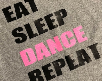 Eat Sleep Dance Repeat Personalized 3d printing t-shirts Grey black white, any size adult, any size kids