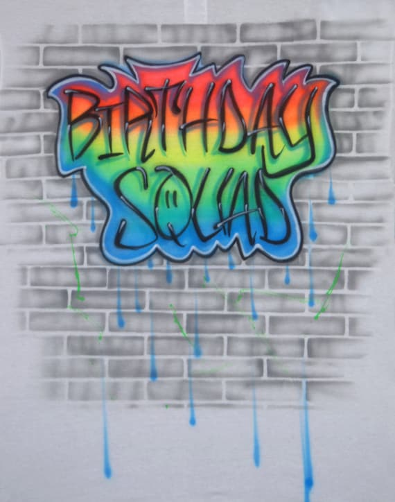 Airbrush Birthday Squad 90s Style Graffiti Brick Wall