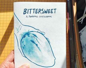 Bittersweet: A Pandemic Sketchbook