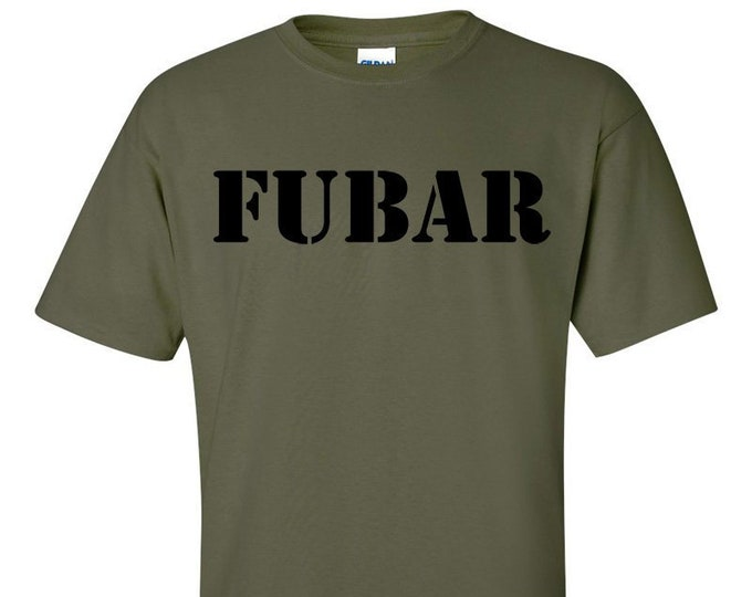Not Just Nerds FUBAR T-Shirt