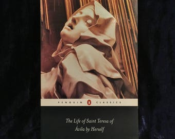 The Life Of Saint Teresa Of Avila By Herself