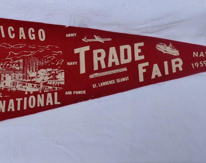 Vintage CHICAGO NAVY PIER - International Trade Show Felt Pennant c 1959 - Navy Pier
