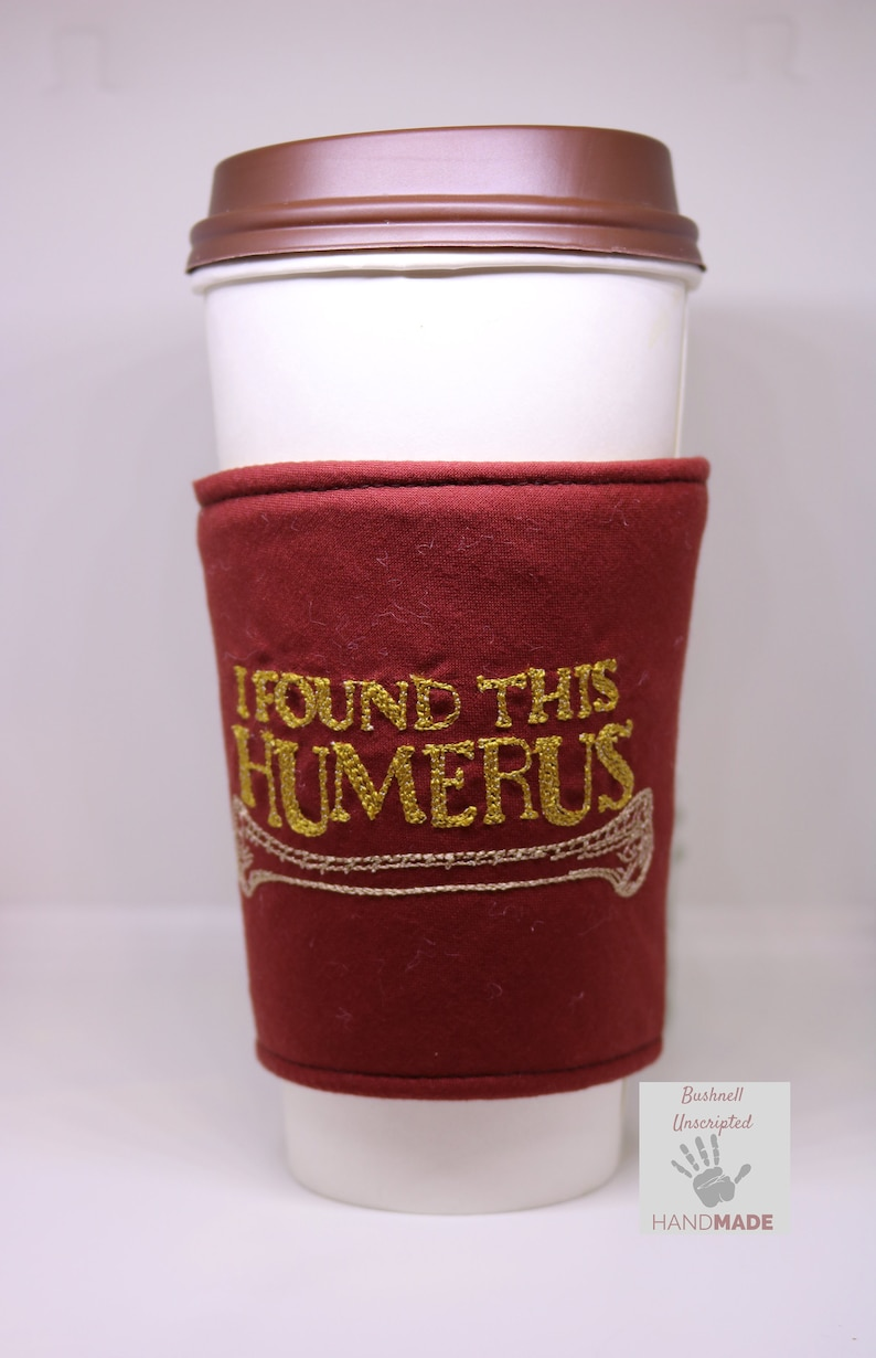 I Found This Humerus Coffee Cozy to Go Cup Wrap