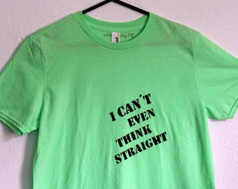 sale % tshirt - i cant even think straight