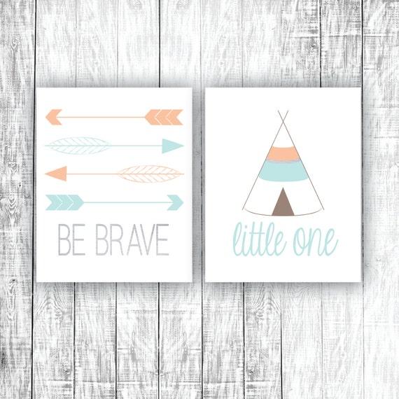 Nursery Art Printables Be Brave Little One Tribal Teepee Etsy