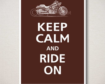 Keep Calm and RIDE ON Motorcycle Typography Art Print
