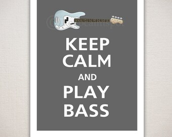 Keep Calm and PLAY BASS Music Typography Art Print