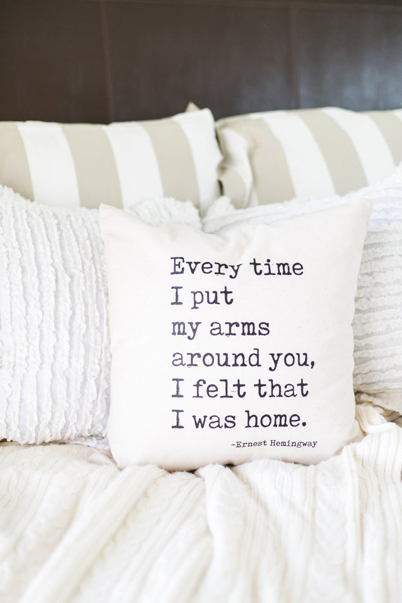 Home In Your Arms Ernest Hemingway Quote Natural Cotton Etsy