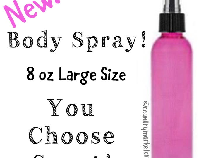 Scented Body Spray / Custom Scented / Perfume Body Mist- You Choose Scent- Linen Room Spray