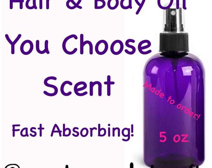 Scented Body Oil / Bath Oil / hair oil - You Choose Scent-