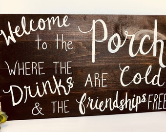 Welcome to the Porch hand painted wood sign