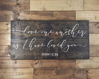 Love One Another Wood Sign   John 13:34   Painted   Farmhouse Decor   Farmhouse Signs   Love One Another Sign   Wedding Signs   Gallery Wall