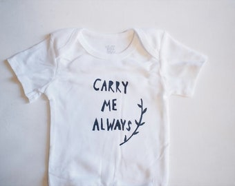 Baby Bodysuit- Carry Me Always